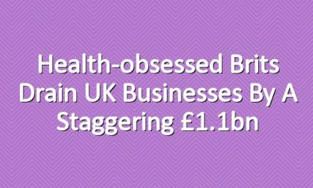 Health-obsessed Brits drain UK businesses by a staggering £1.1bn