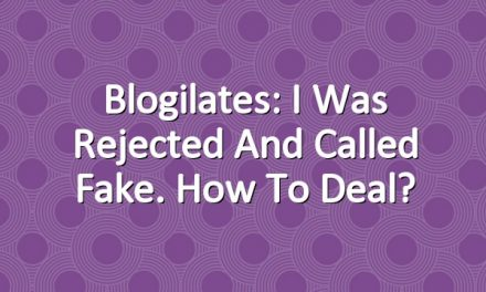 Blogilates: I was rejected and called fake. How to deal?