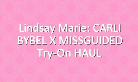 Lindsay Marie: CARLI BYBEL x MISSGUIDED Try-On HAUL