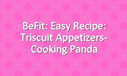 BeFit: Easy Recipe: Triscuit Appetizers- Cooking Panda