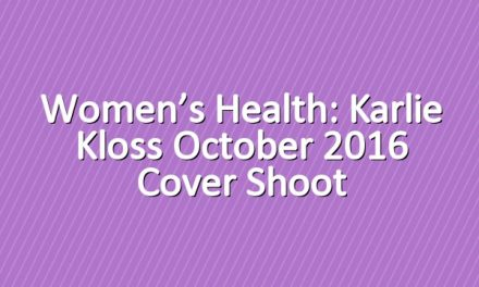 Women's Health: Karlie Kloss October 2016 Cover Shoot