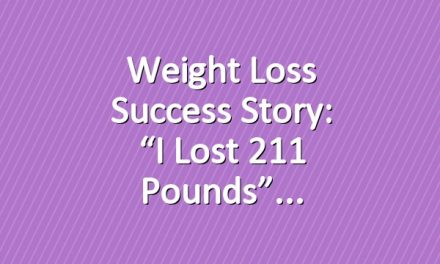 "Weight Loss Success Story: ""I Lost 211 Pounds"""