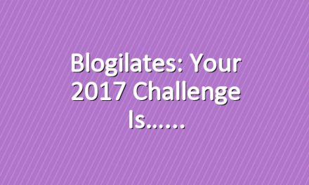 Blogilates: Your 2017 Challenge is…