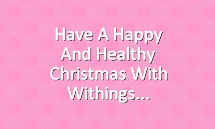 Have A Happy And Healthy Christmas With Withings