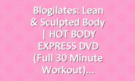 Blogilates: Lean & Sculpted Body | HOT BODY EXPRESS DVD (Full 30 minute workout)