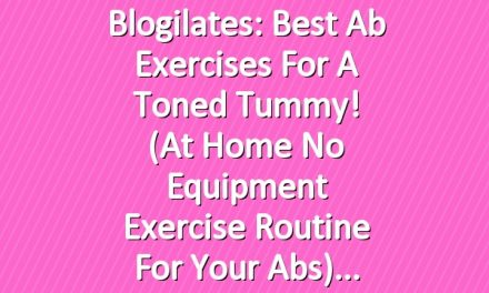 Blogilates: Best Ab Exercises for a Toned Tummy! (At Home No Equipment Exercise Routine for your Abs)