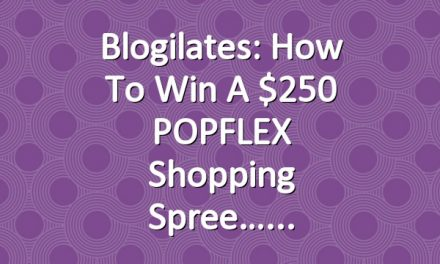Blogilates: How to win a $250 POPFLEX Shopping Spree…