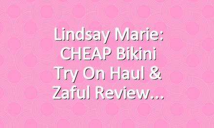 Lindsay Marie: CHEAP Bikini Try On Haul & Zaful Review