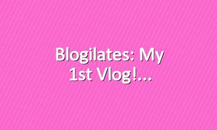 Blogilates: My 1st Vlog!