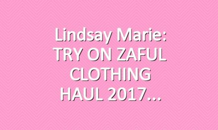 Lindsay Marie: TRY ON ZAFUL CLOTHING HAUL 2017