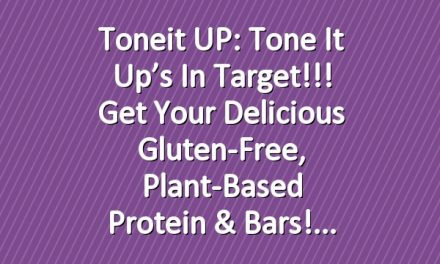 Toneit UP: Tone It Up's In Target!!! Get Your Delicious Gluten-Free, Plant-Based Protein & Bars!