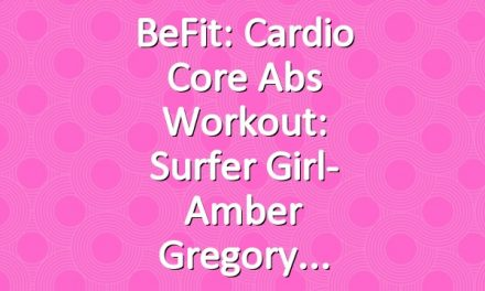 BeFit: Cardio Core Abs Workout: Surfer Girl- Amber Gregory