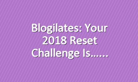 Blogilates: Your 2018 Reset Challenge is…