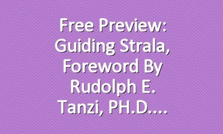Free Preview: Guiding Strala, Foreword by Rudolph E. Tanzi, PH.D.