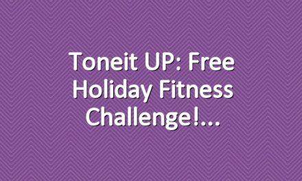 Toneit UP: Free Holiday Fitness Challenge!