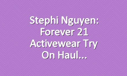Stephi Nguyen: Forever 21 Activewear Try On Haul