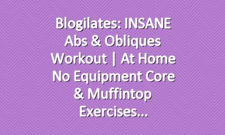 Blogilates: INSANE Abs & Obliques Workout | At Home No Equipment Core & Muffintop Exercises