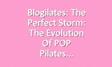 Blogilates: The Perfect Storm: The Evolution of POP Pilates