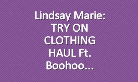 Lindsay Marie: TRY ON CLOTHING HAUL ft. Boohoo