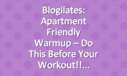Blogilates: Apartment Friendly Warmup – Do this before your workout!!