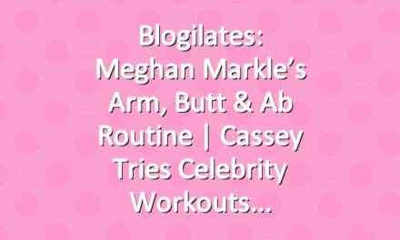 Blogilates: Meghan Markle's Arm, Butt & Ab Routine | Cassey Tries Celebrity Workouts
