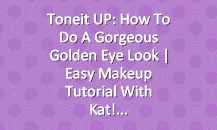 Toneit UP: How To Do A Gorgeous Golden Eye Look | Easy Makeup Tutorial With Kat!