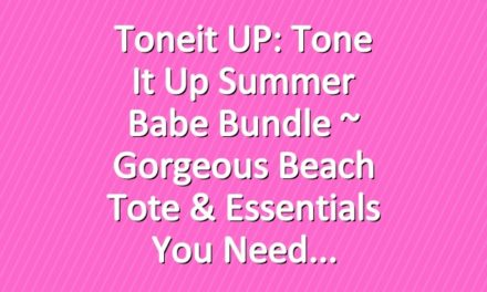 Toneit UP: Tone It Up Summer Babe Bundle ~ Gorgeous Beach Tote & Essentials You Need