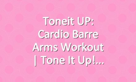 Toneit UP: Cardio Barre Arms Workout | Tone It Up!