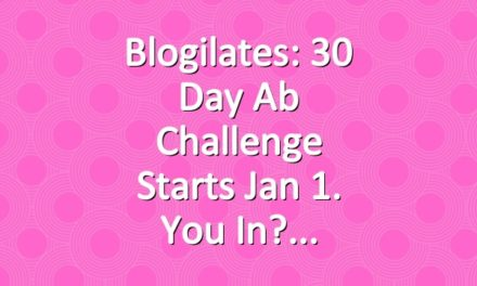 Blogilates: 30 Day Ab Challenge Starts Jan 1. You in?