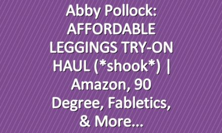 Abby Pollock: AFFORDABLE LEGGINGS TRY-ON HAUL (*shook*) | Amazon, 90 Degree, Fabletics, & More