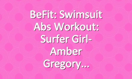 BeFit: Swimsuit Abs Workout: Surfer Girl- Amber Gregory