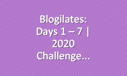 Blogilates: Days 1 – 7 | 2020 Challenge