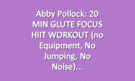 Abby Pollock: 20 MIN GLUTE FOCUS HIIT WORKOUT (no equipment, no jumping, no noise)