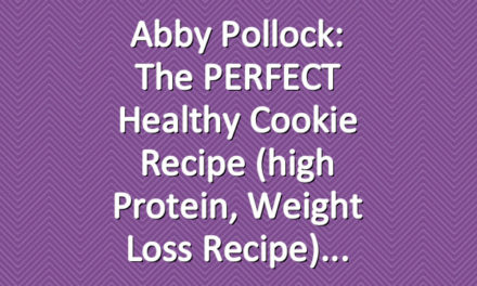 Abby Pollock: The PERFECT Healthy Cookie Recipe (high protein, weight loss recipe)