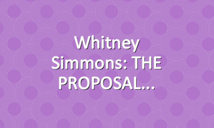 Whitney Simmons: THE PROPOSAL